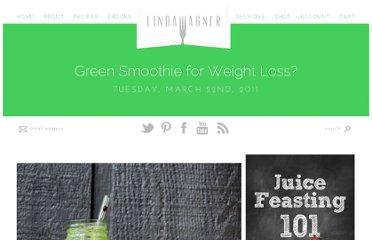 http://lindawagner.net/blog/2011/03/green-smoothie-for-weight-loss/