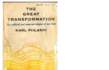 http://uncharted.org/frownland/books/Polanyi/POLANYI%20KARL%20-%20The%20Great%20Transformation%20-%20v.1.0.html