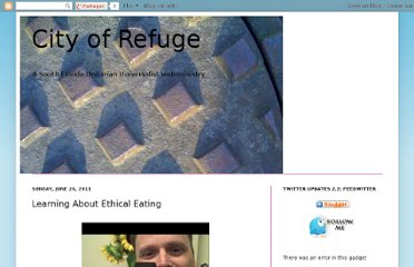 http://www.cityofrefugefl.com/2011/06/learning-about-ethical-eating.html