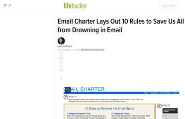 http://lifehacker.com/5817083/email-charter-lays-out-10-rules-to-save-us-all-from-drowning-in-email