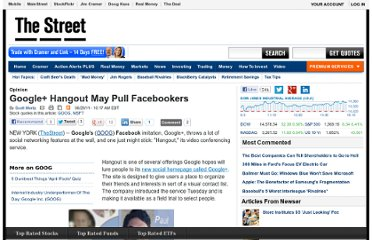 http://www.thestreet.com/story/11169754/1/google-hangout-may-pull-facebookers.html