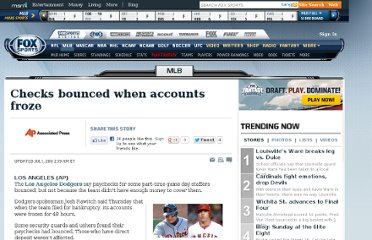 http://msn.foxsports.com/mlb/story/Los-Angeles-Dodgers-staff-checks-bounced-when-accounts-frozen-063011