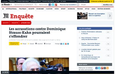 http://abonnes.lemonde.fr/dsk/article/2011/07/01/les-accusations-contre-dsk-sur-le-point-de-s-effondrer_1543269_1522571.html#ens_id=1522342