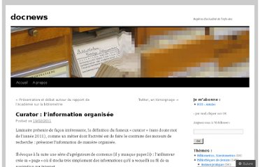 http://docnews.wordpress.com/2011/02/19/curator-linformation-organisee/