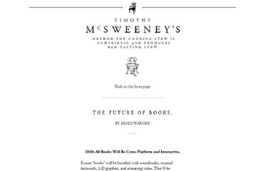 http://www.mcsweeneys.net/articles/the-future-of-books