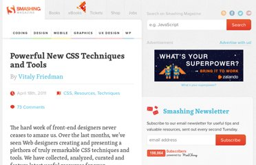 http://coding.smashingmagazine.com/2011/04/18/powerful-new-css-techniques-and-tools/
