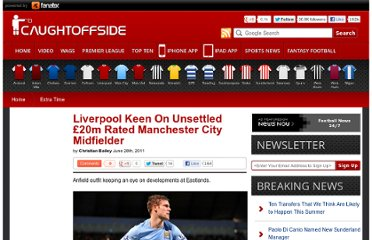 http://www.caughtoffside.com/2011/06/28/liverpool-keen-on-unsettled-20m-rated-manchester-city-midfielder/