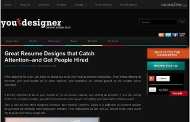 http://www.youthedesigner.com/2011/06/21/great-resume-designs-that-catch-attention-and-got-people-hired/
