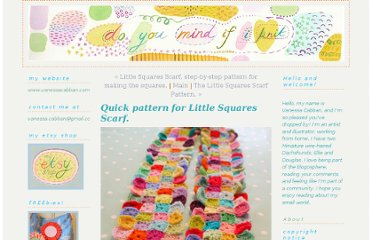 http://doyoumindifiknit.typepad.com/do_you_mind_if_i_knit/2010/02/quick-pattern-for-little-squares-scarf.html