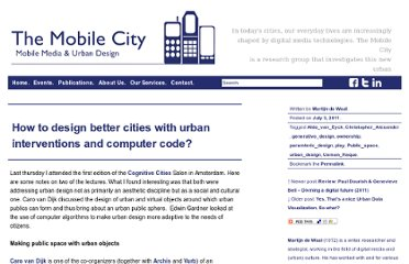 http://www.themobilecity.nl/2011/07/03/how-to-design-better-cities-with-urban-interventions-and-computer-code/