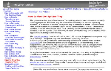 http://download.oracle.com/javase/tutorial/uiswing/misc/systemtray.html