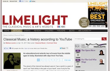 http://www.limelightmagazine.com.au/Article/254537,classical-music-a-history-according-to-youtube.aspx/1