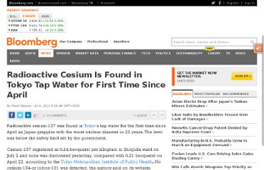 http://www.bloomberg.com/news/2011-07-04/radioactive-cesium-is-found-in-tokyo-water.html