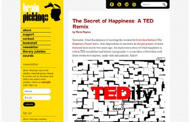 http://www.brainpickings.org/index.php/2010/12/01/tedify-happiness/
