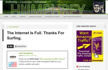 http://www.jackhumphrey.com/the-internet-is-full-thanks-for-surfing/