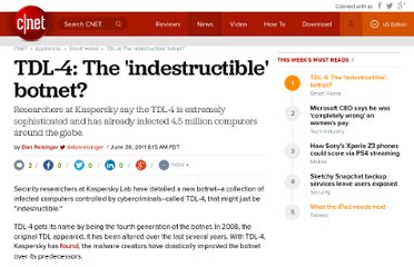 http://news.cnet.com/8301-13506_3-20075725-17/tdl-4-the-indestructible-botnet/