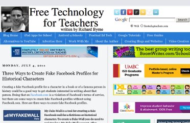 http://www.freetech4teachers.com/2011/07/three-ways-to-create-fake-facebook.html