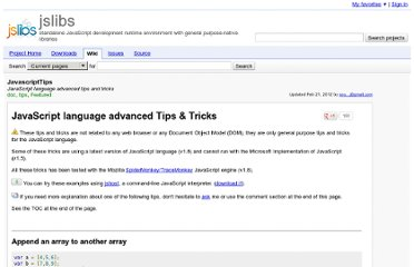 http://code.google.com/p/jslibs/wiki/JavascriptTips#language_advanced_Tips_&_Tricks