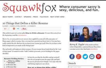 http://www.squawkfox.com/2008/11/17/10-things-that-define-a-killer-resume/