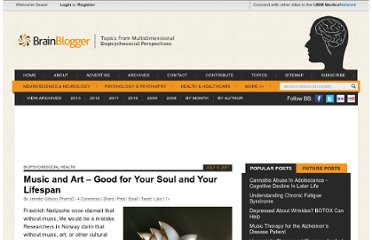 http://brainblogger.com/2011/07/05/music-and-art-good-for-your-soul-and-your-lifespan/
