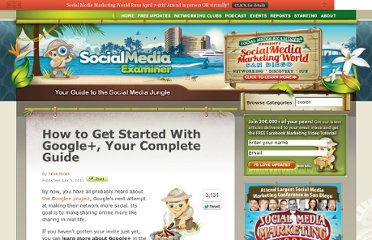 http://www.socialmediaexaminer.com/how-to-get-started-with-google-plus-your-complete-guide/