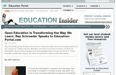 http://education-portal.com/articles/Open_Education_Is_Transforming_the_Way_We_Learn_Ray_Schroeder_Speaks_to_Education-Portalcom.html