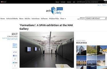 http://www.archdaily.com/127503/formations-a-span-exhibition-at-the-mak-gallery/