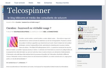 http://www.telcospinner-solucom.fr/2011/03/curation-buzzword-ou-veritable-usage/
