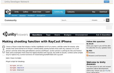 http://answers.unity3d.com/questions/57922/making-shooting-function-with-raycast-iphone.html