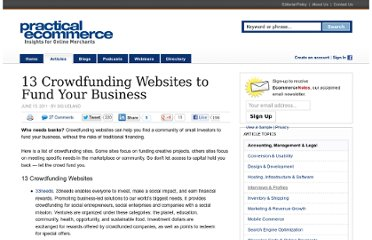 http://www.practicalecommerce.com/articles/2853-13-Crowdfunding-Websites-to-Fund-Your-Business