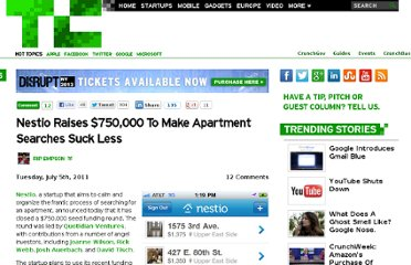 http://techcrunch.com/2011/07/05/nestio-raises-750000-to-make-apartment-searches-suck-less/