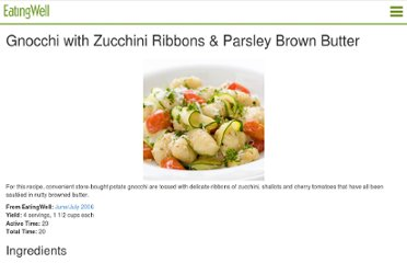 http://mobile.eatingwell.com/recipes/gnocchi_with_zucchini_ribbons_parsley_brown_butter.html