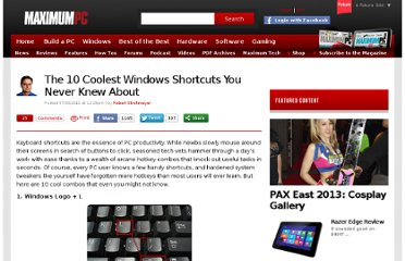 http://www.maximumpc.com/article/features/10_coolest_windows_shortcuts_you_never_knew_about