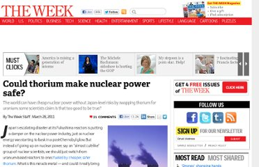 http://theweek.com/article/index/213611/could-thorium-make-nuclear-power-safe