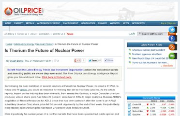 http://oilprice.com/Alternative-Energy/Nuclear-Power/Is-Thorium-the-Future-of-Nuclear-Power.html