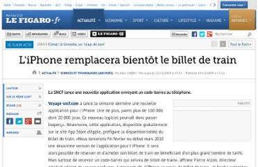 http://www.lefigaro.fr/sciences-technologies/2009/12/19/01030-20091219ARTFIG00754-l-iphone-remplacera-bientot-le-billet-de-train-.php
