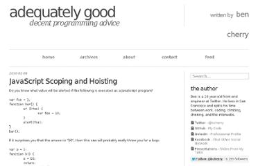 http://www.adequatelygood.com/2010/2/JavaScript-Scoping-and-Hoisting