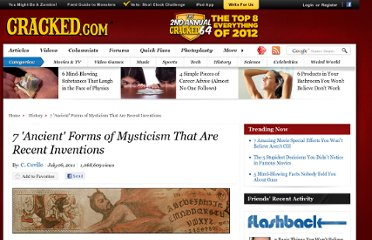http://www.cracked.com/article_19283_7-ancient-forms-mysticism-that-are-recent-inventions_p2.html