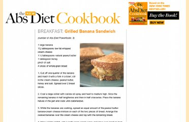 http://www.menshealth.com/abs-diet-cookbook/grilled-banana-sandwich.php