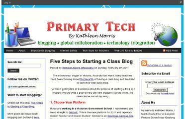 http://primarytech.global2.vic.edu.au/2011/02/06/5steps-to-starting-a-class-blog/