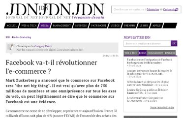 http://www.journaldunet.com/ebusiness/expert/49990/facebook-va-t-il-revolutionner-l-e-commerce.shtml