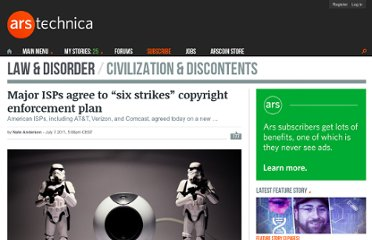 http://arstechnica.com/tech-policy/news/2011/07/major-isps-agree-to-six-strikes-copyright-enforcement-plan.ars