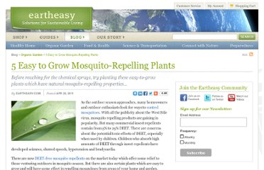 http://eartheasy.com/blog/2011/04/5-easy-to-grow-mosquito-repelling-plants/