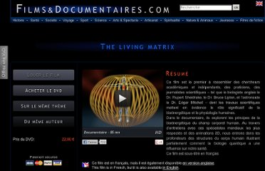 http://www.filmsdocumentaires.com/films/1007-the-living-matrix