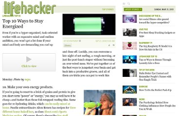 http://lifehacker.com/5054947/top-10-ways-to-stay-energized