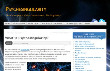 http://psychesingularity.wordpress.com/2011/04/27/what-is-the-psychesingularity/