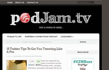 http://podjam.tv/2011/07/07/15-twitter-tips-to-get-you-tweeting-like-a-pro/