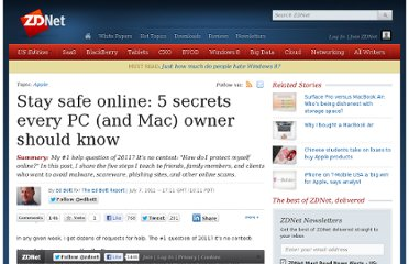 http://www.zdnet.com/blog/bott/stay-safe-online-5-secrets-every-pc-and-mac-owner-should-know/3542