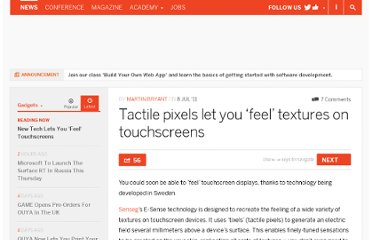 http://thenextweb.com/gadgets/2011/07/08/tactile-pixels-let-you-feel-textures-on-touchscreens/