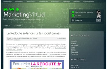 http://www.marketingvirtuel.fr/2011/07/08/la-redoute-lance-son-social-games-le-premier-dune-longue-serie/